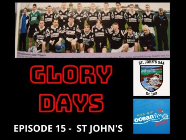 Glory Days podcast 17/018/2021 – St John's