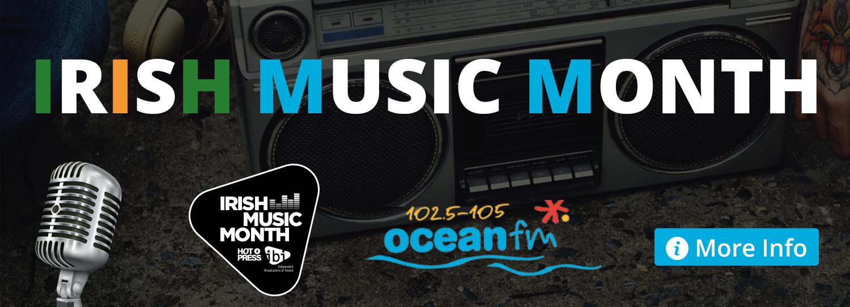 Ocean FM presents Irish Music Month.